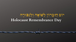 yom hashoa - Holocaust remembrance day
